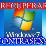 recuperar contrasena windows 7